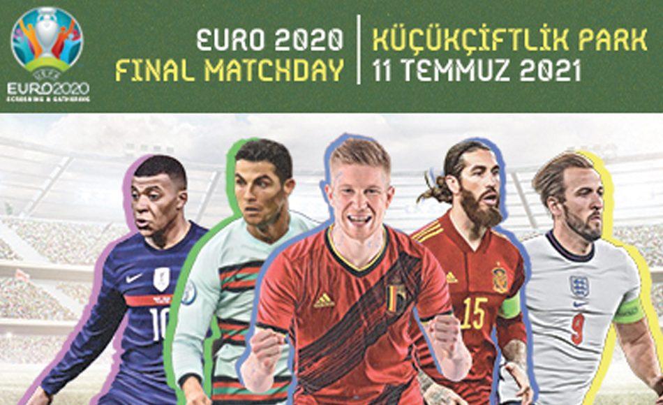 Euro 2020 Final Matchday Euro 2020 Final İzle